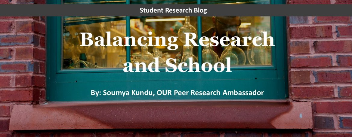 Balancing Research and School Blog Post
