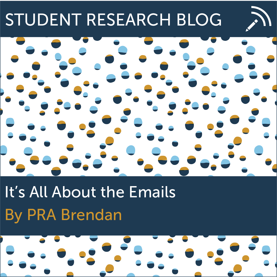 It's All About the Emails. By PRA Brendan.