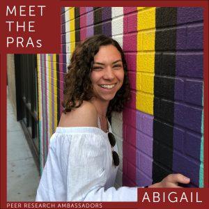 Meet the PRAs. Abigail.