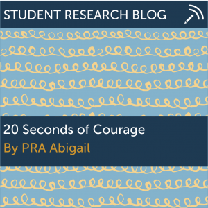 20 Seconds of Courage. By PRA Abigail.