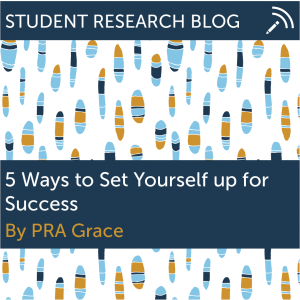 5 Ways to Set Yourself up for Success. By PRA Grace.