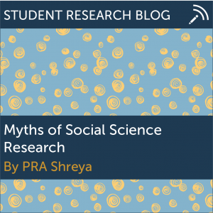 Myths of Social Science Research. By PRA Shreya.