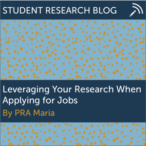 Leveraging Your Research When Applying for Jobs. By PRA Maria.