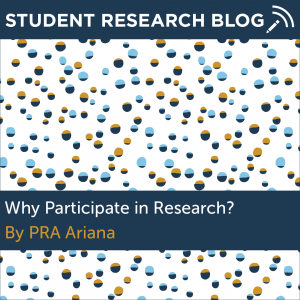Why Participate in Research. By PRA Ariana.