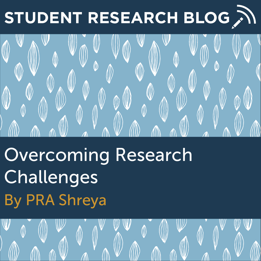 Overcoming Research Challenges. By PRA Shreya.
