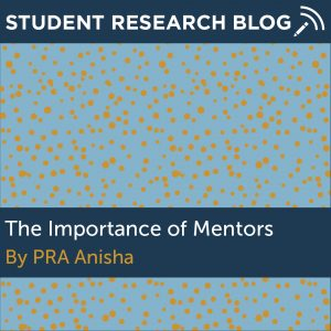 The Importance of Mentors. By PRA Anisha.