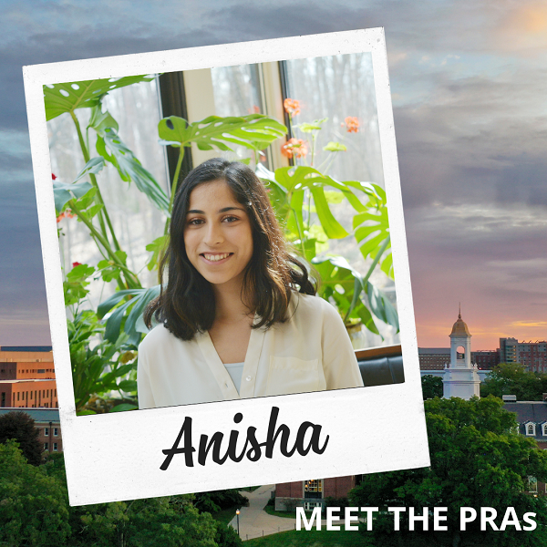 Meet the PRAs: Anisha.