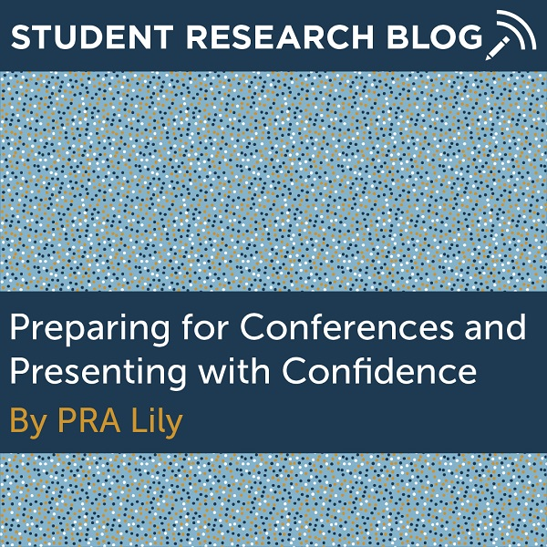Presenting Your Research With Confidence. By PRA Lily.
