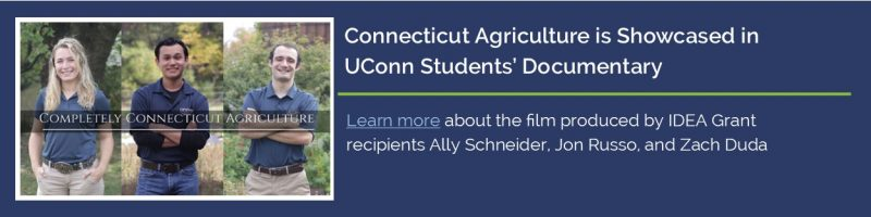 Connecticut Agriculture is Showcased in UConn Students' Documentary.