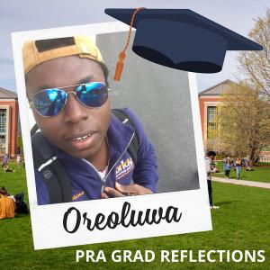 PRA Grad Reflections - Oreoluwa.