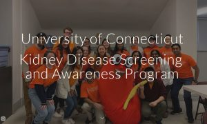 UConn Kidney Disease Screening and Awareness Program.