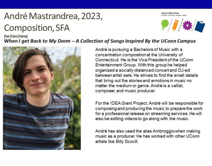 UConn IDEA Grant Recipient Andre Mastrandrea Bio.