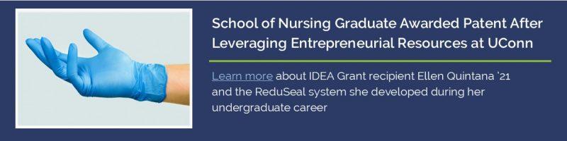 School of Nursing Graduate Awarded Patent After Leveraging Entrepreneurial Resources at UConn.